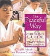 Peaceful Way, The