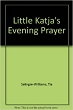 Little Katja's Evening Prayer