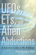 UFOs, ETs, and Alien Abductions: A Scientist Looks at the Evidence [Paperback] [DMGD]