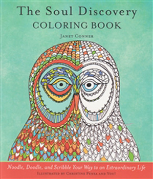 Soul Discovery Coloring Book The Noodle Doodle And Scribble Your Way To An Extraordinary Life Paperback