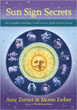 Sun Sign Secrets: The Complete Astrology Guide to Love, Work, and Your Future [Paperback] [DMGD]