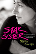Star Sister: How I Changed My Name, Grew Wings , and Learned to Trust Intuition [Paperback]