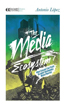 Media Ecosystem, The: What Ecology Can Teach Us about Responsible Media Practice (Manifesto Series) [Paperback]