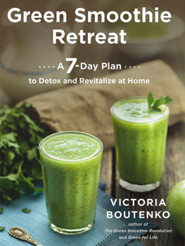 green smoothie retreat a 7 day plan to detox and revitalize at home paperback. Black Bedroom Furniture Sets. Home Design Ideas