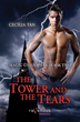 Magic University: The Tower and the Tears: A Ravenous Romance [Paperback]