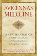 Avicenna's Medicine: A New Translation of the 11th-Century Canon with Practical Applications for Integrative Health Care [Hardcover]