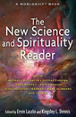 New Science and Spirituality Reader, The