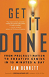 Get It Done: From Procrastination to Creative Genius in 15 Minutes a Day [Paperback][DMGD]
