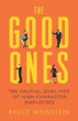 Good Ones, The: Ten Crucial Qualities of High-Character Employees [Paperback]