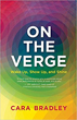 On the Verge: Wake Up, Show Up, and Shine [Paperback] (DMGD)
