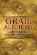 Grail Alchemy: Initiation in the Celtic Mystery Tradition [Paperback]