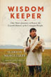 Wisdom Keeper: One Man's Journey to Honor the Untold History of the Unangan People [Paperback]  [DMGD]