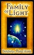 Family of Light: Pleidian Tales and Lessons in Living [DMGD}
