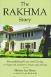 Rakhma Story, The: Unconditional Love and Caring for People With Alzheimer's Disease and Dementia