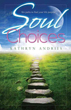 Soul Choices: Six Paths to Find Your Life Purpose [Paperback] [DMGD]