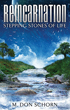 Reincarnation... Stepping Stones of Life [Paperback]