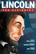 Lincoln For Beginners [Paperback] (DMGD)