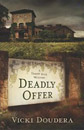 Deadly Offer (A Darby Farr Mystery)