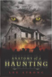 Anatomy of a Haunting: The Nightmare on Baxter Road [Paperback]