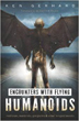 Encounters with Flying Humanoids: Mothman, Manbirds, Gargoyles & Other Winged Beasts [Paperback]