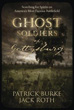 Ghost Soldiers of Gettysburg: Searching for Spirits on America's Most Famous Battlefield [Paperback]