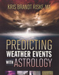 Predicting Weather Events with Astrology [Paperback]