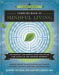 Llewellyn's Complete Book of Mindful Living: Awareness & Meditation Practices for Living in the Present Moment (Llewellyn's Complete Book Series) [Paperback]