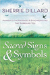 Sacred Signs & Symbols: Awaken to the Messages & Synchronicities That Surround You [Paperback]