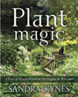 Plant Magic: A Year of Green Wisdom for Pagans & Wiccans [Paperback]