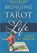 Bringing the Tarot to Life: Embody the Cards Through Creative Exploration [Paperback]