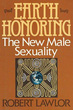Earth Honoring: The New Male Sexuality [Hardcover]