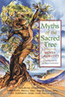Myths of the Sacred Tree [Paperback]