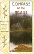 Compass of the Heart: Embodying Medicine Wheel Teachings [Paperback]