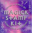Magick Stamp Kit: Enter a World of Secret Signs and Symbols