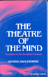 Theatre of the Mind: Evolution in the Sensitive Cosmos, The