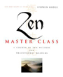 Zen Master Class: A Course in Zen Wisdom from Tradtional Masters
