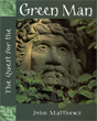 Quest for the Green Man, The [Hardcover]