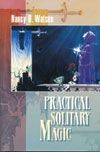 Practical Solitary Magic (RWW)