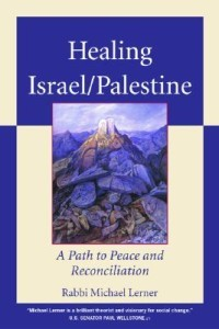 Healing Israel/Palestine: A Path to Peace and Reconciliation