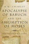 Apocalypse of Baruch and the Assumption of Moses (RWW)