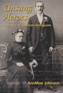 Unsung Heros: A History of American Immigrants