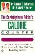 Carbohydrate Addict's Calorie Counter, The