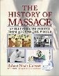 History of Massage: An Illustrated Survey From Around The World, The