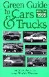 Green Guide to Cars & Trucks  1999