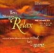 Ten Minutes to Relax CD