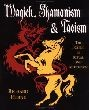 Magick, Shamanism and Taoism