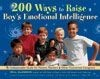 200 Ways to Raise a Boy's Emotional Intelligence (RWW)