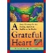 A Grateful Heart: Daily Blessings for the Evening Meal from Buddha to the Beatles (RWW)