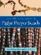 Pagan Prayer Beads (RWW)