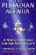 Pleiadian Agenda, The: A New Cosmology for the Age of Light
